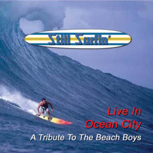 Still Surfin' - Live In Ocean City